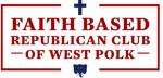 Faith Based Republican Club of West Polk